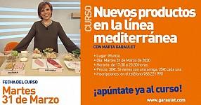 Nuevo curso de cocina con Marta Garaulet. Nuevos productos en la línea mediterránea